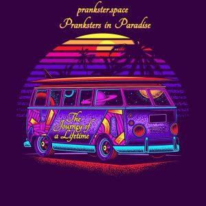 Pranksters in Paradise